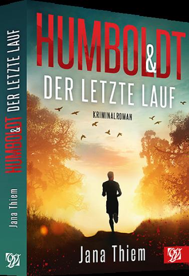 Humboldt und der letzte Lauf - Kriminalroman
